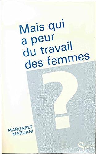 En ligne Mais qui a peur du travail des femmes? pdf epub