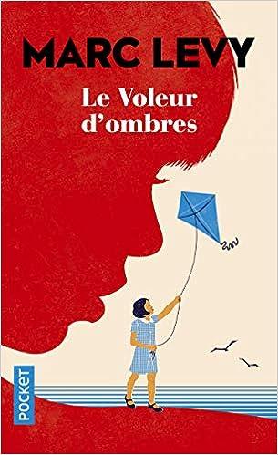 Amazon Com Le Voleur D Ombres Best French Edition Roman Contemporain 9782266290692 Levy Marc Books