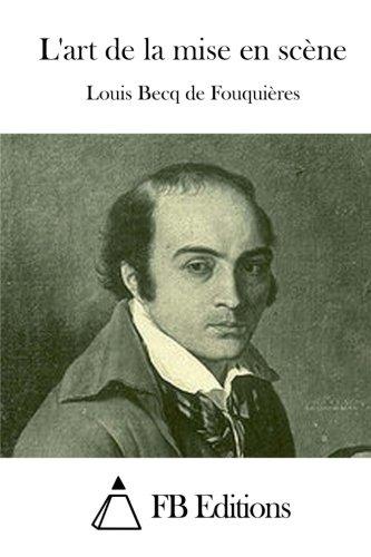L'art de la mise en scène (French Edition) pdf epub