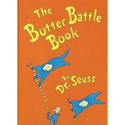 Dr. Seuss The Butter Battle Book: Author: Toys & Games [5Bkhe1804411]