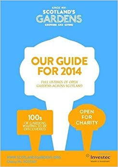 Scotland's Gardens Guidebook 2014 by Scotland's Gardens (2013)