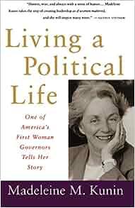 Amazon Com Living A Political Life One Of America S