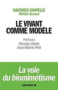 Le vivant comme modèle : La voie du biomimétisme par Gauthier Chapelle