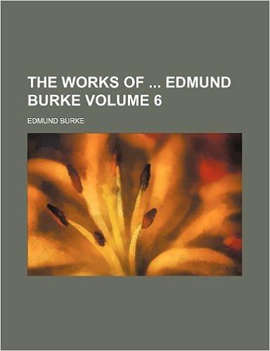 Book The works of Edmund Burke Volume 6