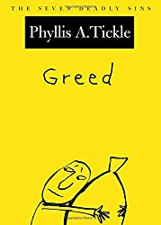 Greed: The Seven Deadly Sins (New York Public Library Lectures in Humanities)