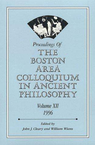 Proceedings of the Boston Area Colloquium in Ancient Philosophy: 1996 (Volume 12)