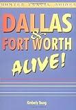dallas fort worth alive alive guide series