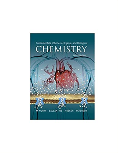 Fundamentals of General, Organic, and Biological Chemistry by Ballantine/McMurry