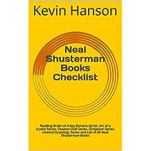 Neal Shusterman Books Checklist: Reading Order of Antsy Bonano Series, Arc of a Scythe Series, Shadow Club Series, Skinjacker Series, Unwind Dystology Series and List of All Neal Shusterman Books