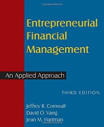Entrepreneurial Financial Management: An Applied Approach (100 Cases)