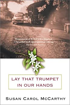 Lay that Trumpet in Our Hands by [McCarthy, Susan Carol]
