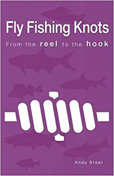 Book Fly Fishing Knots- From the reel to the hook