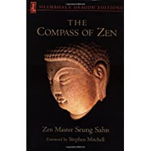 The Compass of Zen (Shambhala Dragon Editions) by Seung Sahn (1997-10-28)