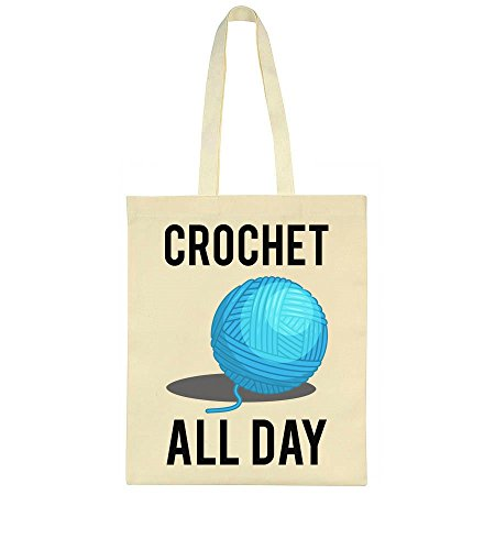 Tote Crotchet Crotchet all day all all Tote Bag Bag Crotchet day qzpCAxTw