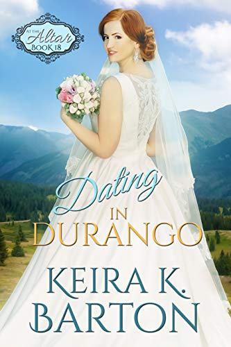 Dating in Durango: The Four Corners (At the Altar Book 18)