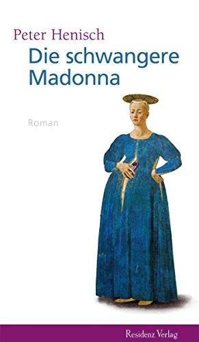 Die schwangere Madonna (German Edition)