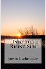 Into the Rising Sun Paperback