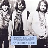 Babylon the Great: An Introduction to Aphrodite's Child by Aphrodite's Child (2002-05-14)