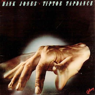 Hank Jones: Tiptoe Tapdance [Vinyl LP] [Stereo] by Galaxy
