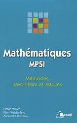 Mathématiques MPSI : Méthodes, savoir-faire et astuces