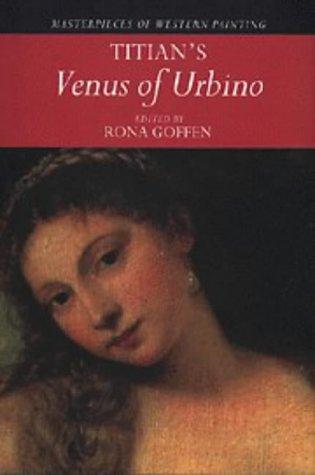 Titian's 'Venus of Urbino' (Masterpieces of Western Painting ...