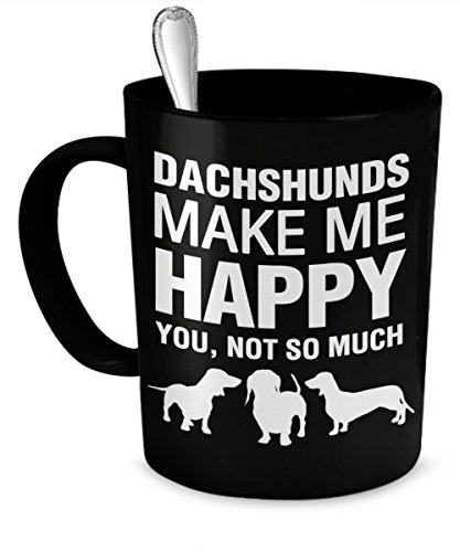 Dachshund Mug - Dachshunds Make Me Happy - Dachshund, used for sale  Delivered anywhere in USA