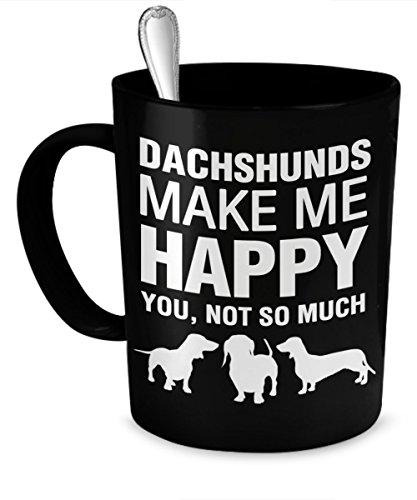 Dachshund Mug - Dachshunds Make Me Happy - Dachshund Coffee Mug - Dachshund - Mug Dachshund