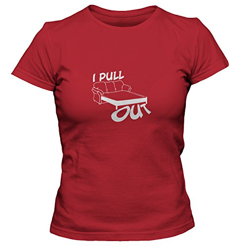 ShirtLoco Women's I Pull Out T-Shirt, True Red ()
