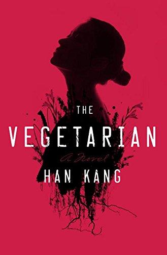 """""""The Vegetarian - A Novel"""" av Han Kang"""