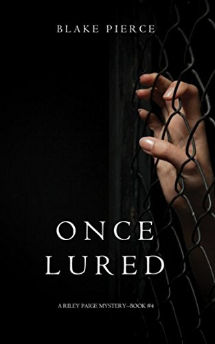 Once Lured (a Riley Paige Mystery-Book #4)