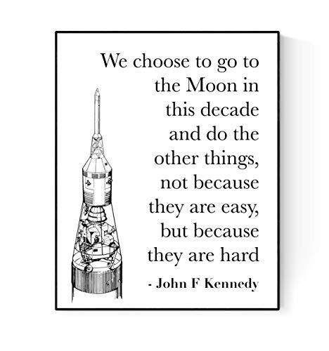 John F Kennedy (JFK) Quote Art | We Choose to Go to The Moon | Minimalist Art Print | Saturn V Rocket (11x14) (We Choose To Go To The Moon Quote)
