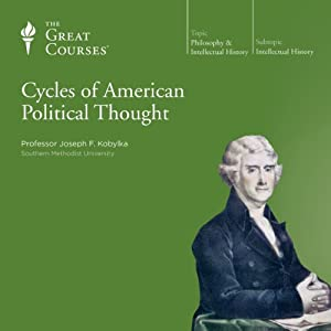 Cycles of American Political Thought Lecture