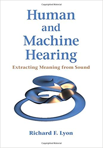 Textbook: Human and Machine Hearing: Extracting Meaning from Sound