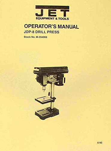 """JET-Asian JDP-8 8"""" Drill Press Owner's Operator's & Parts Manual price tips cheap"""