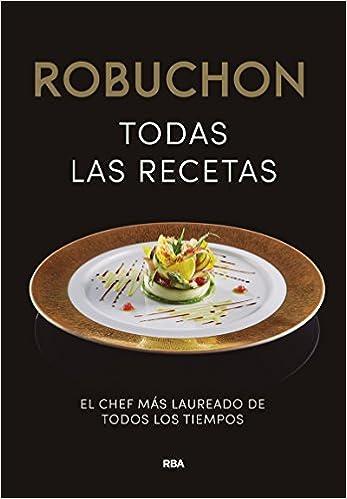 Cocina Y Recetas | Robuchon Todas Las Recetas Gastronomia Y Cocina Amazon De Joel
