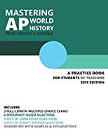 Mastering AP World History: A Practice Book for Students (by Teachers)