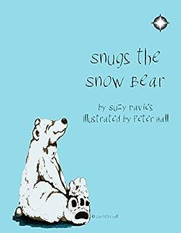 Snugs the Snow Bear by [Davies, Suzy]