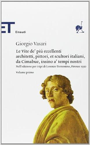 Book Le Vite Dei Piu Eccellenti Pittori E Architetti 2 Volumi