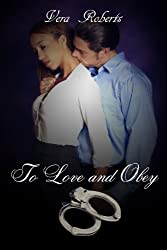 To Love and Obey (The D'Amato Brothers Book 2)