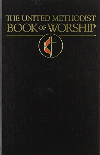 The United Methodist Book of Worship (Methodist Book)