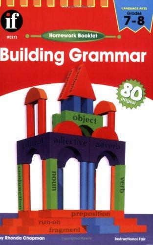 Building Grammar Homework Booklet, Grades 7 - 8 (Homework Booklets) ebook