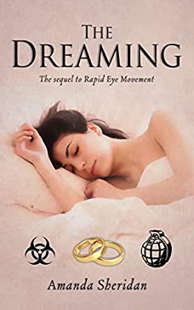 The Dreaming: The sequel to Rapid Eye Movement - Kindle edition by  Sheridan, Amanda. Literature & Fiction Kindle eBooks @ Amazon.com.