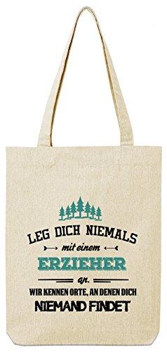 ShirtStreet Geschenk zum Geburtstag Jubiläums Abschied Premium Bio Baumwoll Tote Bag Jutebeutel Stanley Stella Leg Dich niemals mit einem Erzieher an Natural