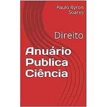 Anuário Publica Ciência: Direito (Anuário Publica Ciência - Direito Livro 1) (Portuguese Edition)