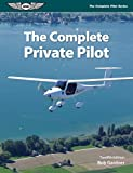 img - for The Complete Private Pilot (The Complete Pilot Series) book / textbook / text book