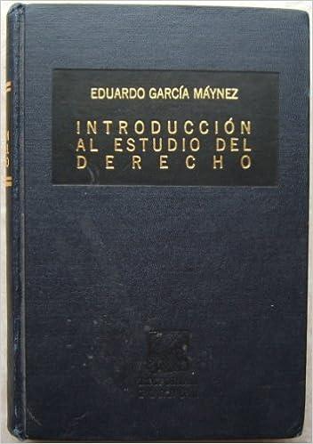 Introduccin al estudio del derecho spanish edition eduardo introduccin al estudio del derecho spanish edition eduardo garca mynez 9789684321762 amazon books fandeluxe Gallery