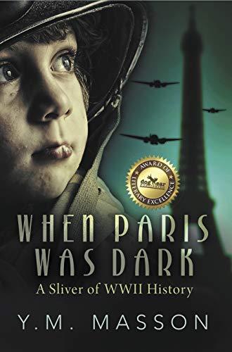 When Paris Was Dark: A Sliver of WWII History