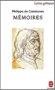 Memoires par Philippe de Commynes