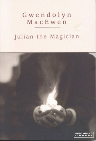 Julian the Magician (Insomniac Library)