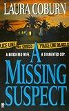 Missing Suspect, Laura Coburn, 0451406427